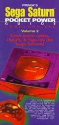 Sega Saturn Pocket Power Guide Volume 2: Unauthorized (Secrets of the Games Series.)