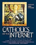 Catholics on the Internet