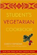 Student's Vegetarian Cookbook Quick, Easy, Cheap, and Tasty Vegetarian Recipes