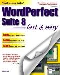 WordPerfect Suite 8 Fast and Easy