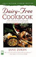Dairy-Free Cookbook Over 250 Recipes for People With Lactose Intolerance or Milk Allergy