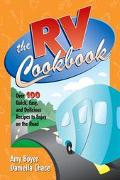 Rv Cookbook Over 100 Quick, Easy, and Delicious Recipes to Enjoy on the Road
