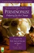 Perimenopause Preparing for the Change  A Guide to the Early Stages of Menopause and Beyound
