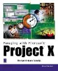 Managing With Microsoft Project 2000