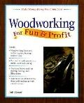 Woodworking for Fun and Profit