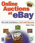 Online Auctions at eBay: Bid with Confidence, Sell with Success