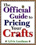 Official Guide to Pricing Your Crafts