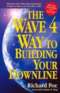 Wave 4 Way to Building Your Downline