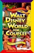 Walt Disney World for Couples, 1999-2000: With or without Kids - Rick Perlmutter