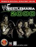 Wrestlemania 2000: Prima's Official Strategy Guide - Eric Winding - Paperback - Prima's Offi...