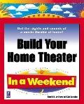 Build Your Home Theater in a Weekend