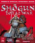 Shogun: Total War: Prima's Official Strategy Guide
