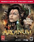 Arcanum: Of Steamworks and Magick: Prima's Official Strategy Guide - Prima Temp Authors - Pa...