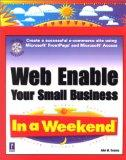 Web Enable Your Small Business In a Weekend (In a Weekend (Premier Press))