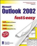 Microsoft Outlook 2002 Fast & Easy