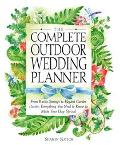 Complete Outdoor Wedding Planner From Rustic Settings to Elegant Garden Parties, Everything ...