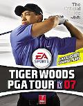 Tiger Woods Pga Tour '07 Prima Official Strategy Guide
