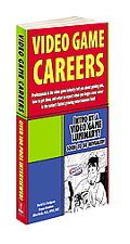 Paid to Play An Insider's Guide to Video Game Careers