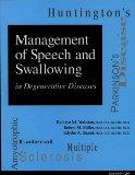 Management of Speech and Swallowing in Degenerative Diseases