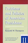 Problems and Policies of American Presidents