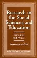 Research in the Social Sciences and Education Principles and Process
