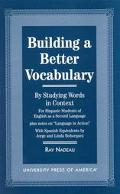 Building a Better Vocabulary by Studying Words in Context For Hispanic Students of English A...