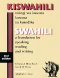 Kiswahili/Swahili Msingi Wa Kusema Kusoma Na Kuandika/a Foundaion for Speaking, Reading and ...