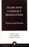 Islam and Conflict Resolution Theories and Practices