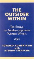 Outsider Within Ten Essays on Modern Japanese Women Writers
