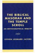 Biblical Masorah and the Temple Scroll An Orthographical Inquiry