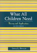 What All Children Need Theory and Application