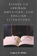 Essays on German, American and English Literature A Philosophical and Theological Approach