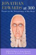 Jonathan Edwards at 300 Essays on the Tercentenary of His Birth