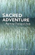 Sacred Adventure Beginning Theological Study