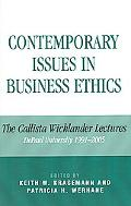 Contemporary Issues in Business Ethics The Callista Wicklander Lectures, Depaul University, ...