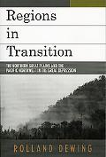 Regions in Transition The Northern Great Plains and the Pacific Northwest in the Great Depre...