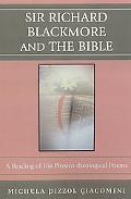 Sir Richard Blackmore and the Bible A Reading of His Physico-theological Poems