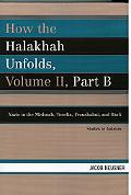How the Halakhah Unfolds Nazir in the Mishnah, Tosefta, Yerushalmi, and Bavli