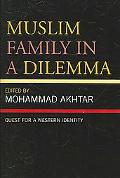 Muslim Family in a Dilemma Quest for a Western Identity