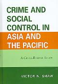 Crime and Social Control in Asia and the Pacific A Cross-border Study