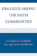 Dialogue among the Faith Communities
