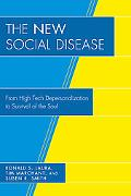New Social Disease: From High Tech Depersonalization to Survival of the Soul