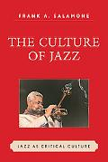 Culture of Jazz: Jazz as Critical Culture