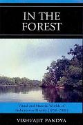 In the Forest: : Visual and Material Worlds of Andamanese History (1858-2006)