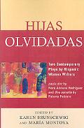 Hijas Olvidadas: Two Comtemporary Plays by Hispanic Women Writers: Paula.Doc by Nora Adriana...