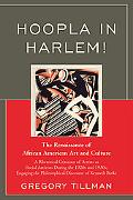 Hoopla in Harlem!: A Rhetorical Criticism of Artists as Social Activists During the 1920's a...