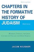 Chapters in the Formative History of Judaism: Third Series