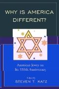 Why Is America Different?: American Jewry on its 350th Anniversary