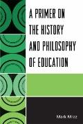 Primer on the History and Philosophy of Education