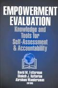 Empowerment Evaluation Knowledge and Tools for Self-Assessment & Accountability